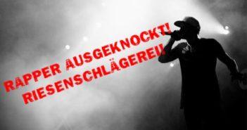 Rapper ausgeknockt - Riesenschlägerei Titelbild