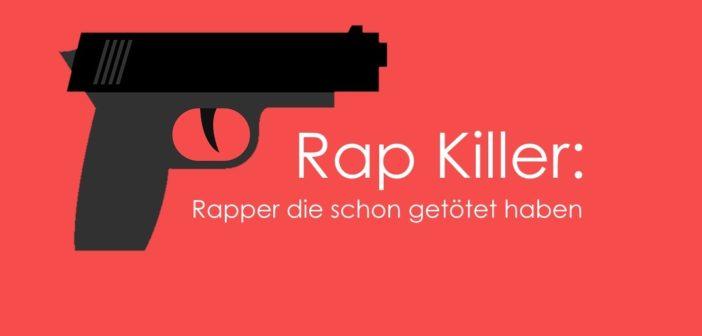 Rap Killer Rapper die getötet haben Startbild