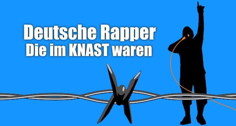 31 Deutsche Rapper die Schon Einmal im Knast Waren