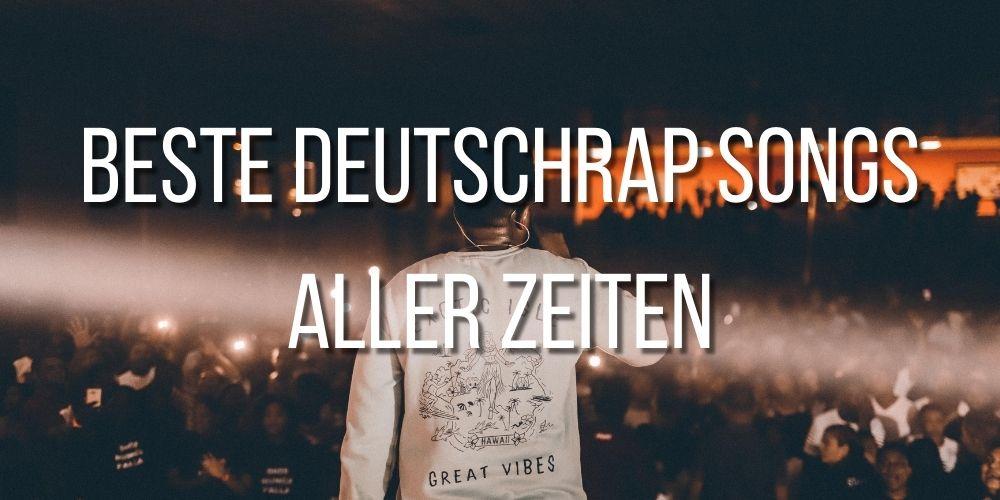 Beste Deutschrap Songs Aller Zeiten Titelbild